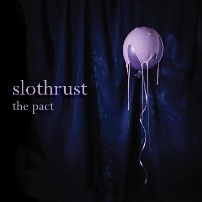 Slothrust-The Pact