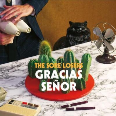 The Sore Losers-Gracias Señor