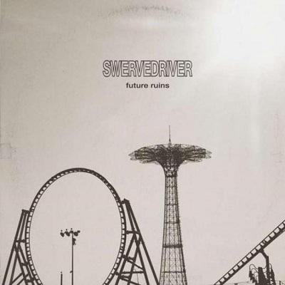 Swervedriver-Future Ruins