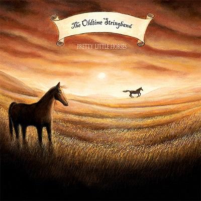 The Oldtime Stringband-Pretty Little Horses