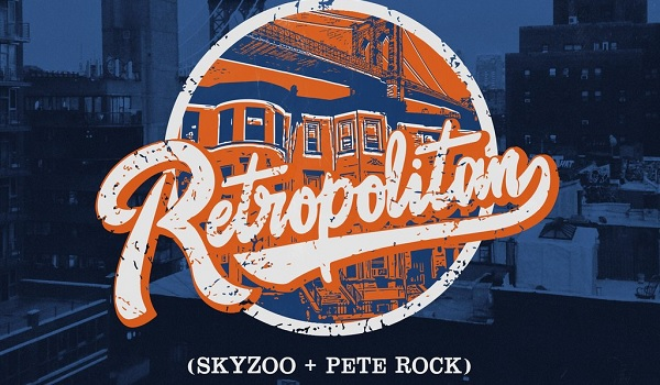 Skyzoo and Pete Rock-Retropolitan