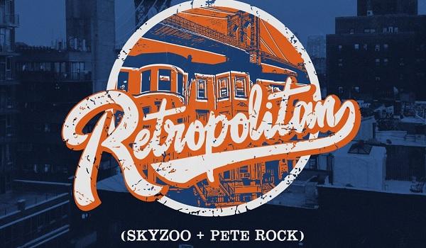 Skyzoo and Pete Rock-Retropolitan