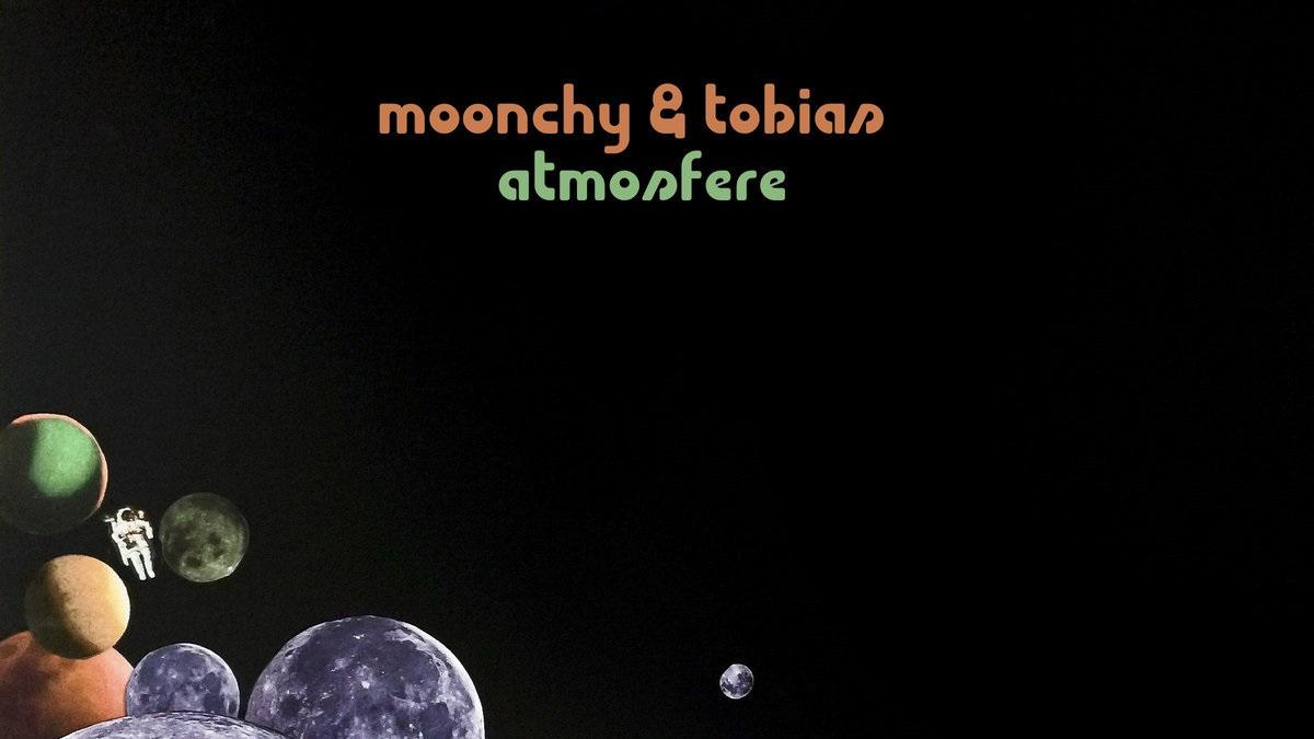 Moonchy & Tobias-Atmosfere
