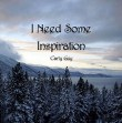I Need Some Inspiration - I Need Some Inspiration
