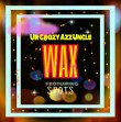 Wax (feat. S.P.O.T.S) - Wax (feat. S.P.O.T.S)
