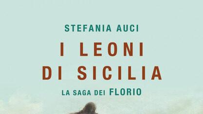 """Sabato 27 luglio Stefania Auci presenta """"I leoni di Sicilia – la saga dei Florio"""""""