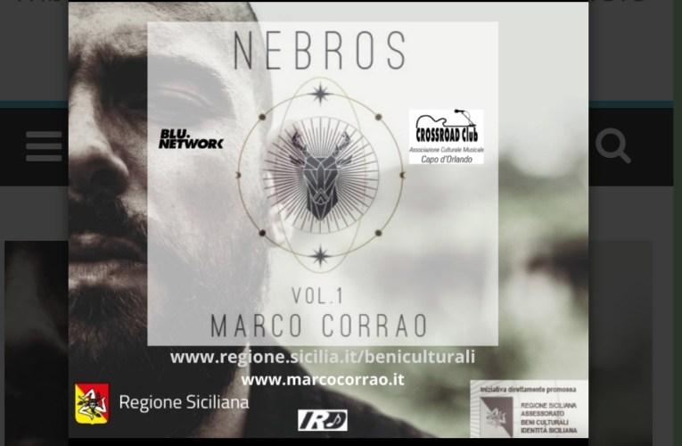 Esce il 31 Dicembre 2020, Nebros, Vol.1, Storie e Antichi Echi di MARCO CORRAO