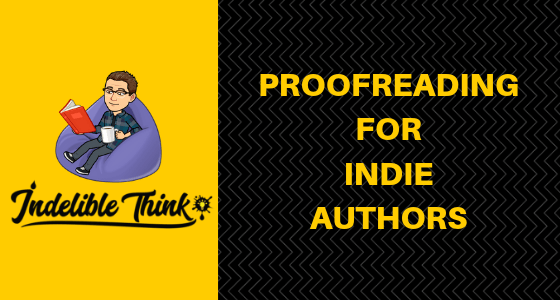 proofreading for indie authors, proofreading for self-published authors, proofreading services for authors, freelance proofreader, freelance copywriter
