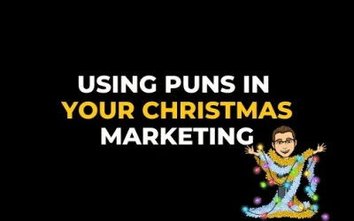 USING PUNS IN YOUR CHRISTMAS MARKETING
