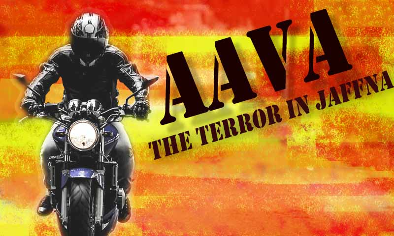 "Law and Order Minister vows not to let the ""Aava"" gang to rise in Jaffna"