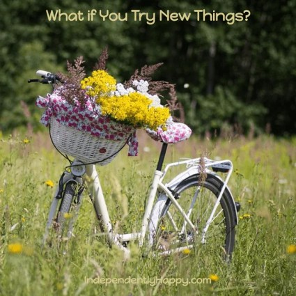 try new things