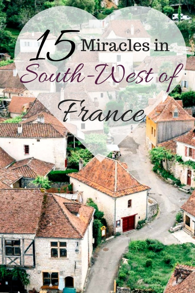 15 Miracles in South-West of France