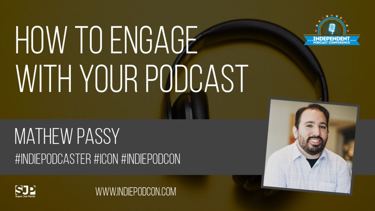 How to be engaging with your podcast