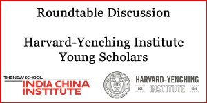Roundtable Discussion: Harvard-Yenching Institute Young Scholars @ Hirshon Suite (205)