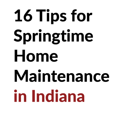16 Tips for Springtime Home Maintenance in Indiana