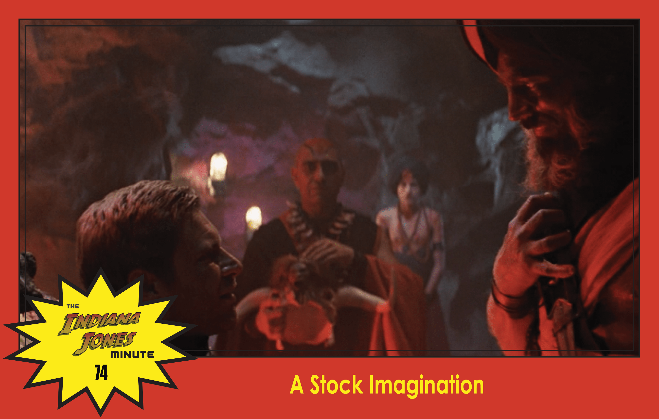 Temple of Doom Minute 74: A Stock Imagination