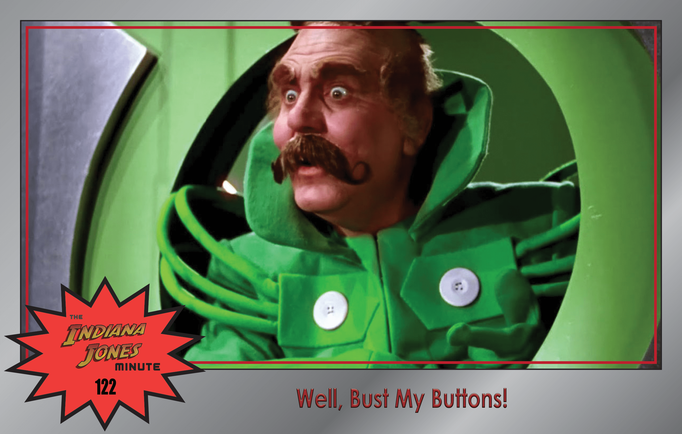 Last Crusade 122: Well, Bust My Buttons!