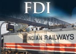 FDI in Railways indian bureaucracy