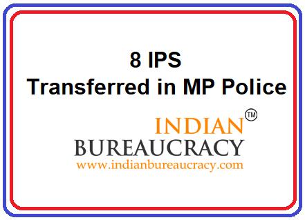8 IPS Transferred in MP Police