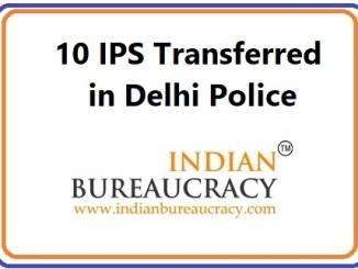 10 IPS Transfers in Delhi Police