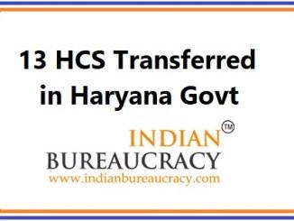 13 HCS Officers Transferred in Haryana Govt