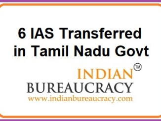 6 IAS Transferred in Tamil Nadu Govt
