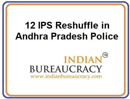 12 IPS Reshuffle in AP Police