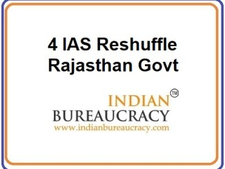 4 IAS Reshuffle in Rajasthan Govt