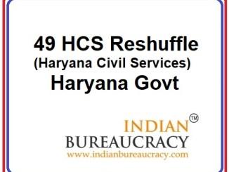 49 HCS Reshuffle in Haryana Govt