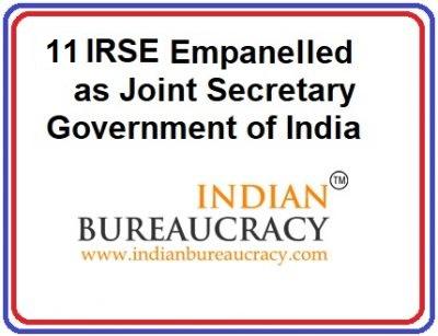 11 IRSE 1993 Batch empanelled as Joint Secretary, GoI