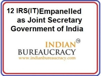 12 IRS (IT) empanelled as Joint Secretary , GoI