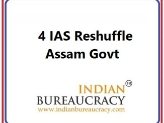 4 IAS Transfer in Assam Govt