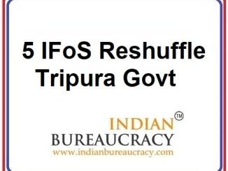 5 IFoS Reshuffle in Tripura Govt
