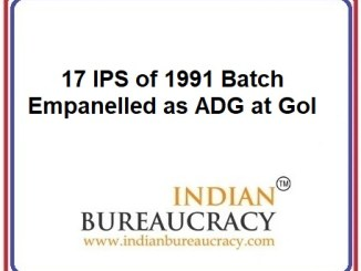17 IPS of 1991 batch empanelled as ADG at GoI
