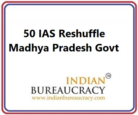 50 IAS Transfer in Madhya Pradesh Govt