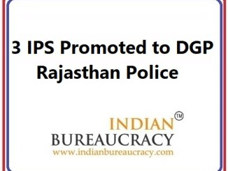 3 IPS Promoted to DGP Post in Rajasthan Police