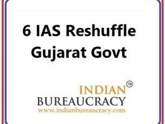 6 IAS Transfer in Gujarat Govt
