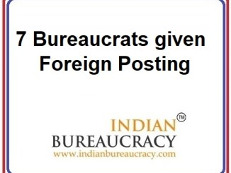 7 Bureaucrats given Foreign Posting