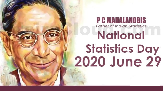 Statistics Day, 2020 celebrated on 29th June, 2020