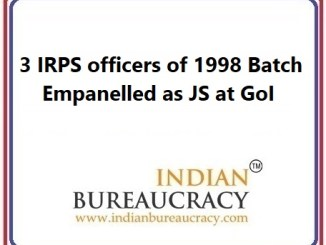 3 IRPS officers of 1998 batch empanelled as JS at GoI