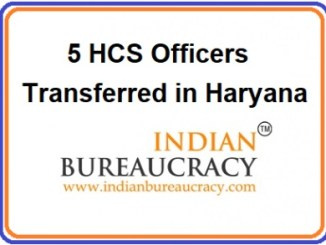 5 HCS Transfer in Haryana Govt