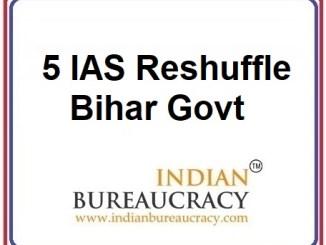5 IAS Transfer in Bihar Govt