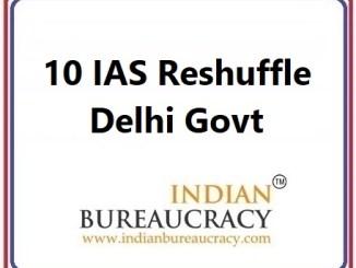 10 IAS Transfer in delhi govt