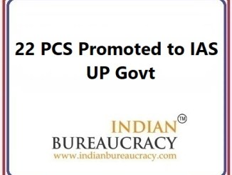 22 PCS promoted to IAS in UP Govt