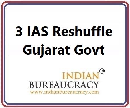 3 IAS Transfer in Gujarat Govt