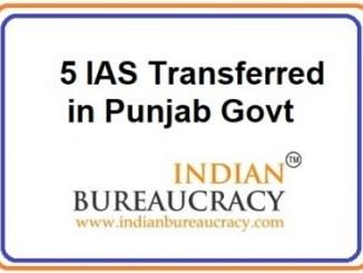 5 IAS Reshuffle in Punjab Govt