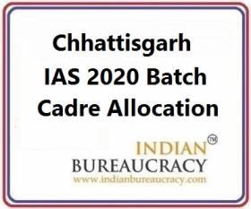 Chhattisgarh 2020 Batch IAS