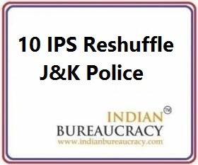 10 IPS Transfer in J&K Police