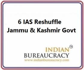 6 IAS Transfer in J&K Govt