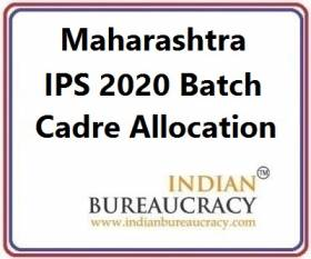Maharashtra IPS 2020 Batch Cadre Allocation